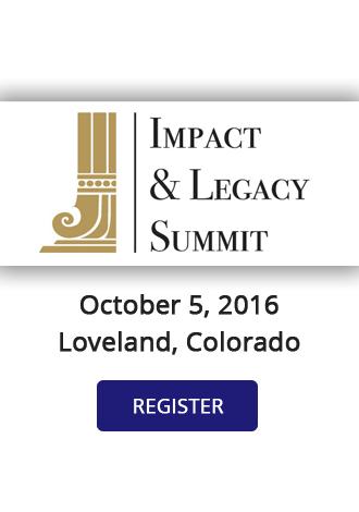 Impact & Legacy Summit Loveland 2016